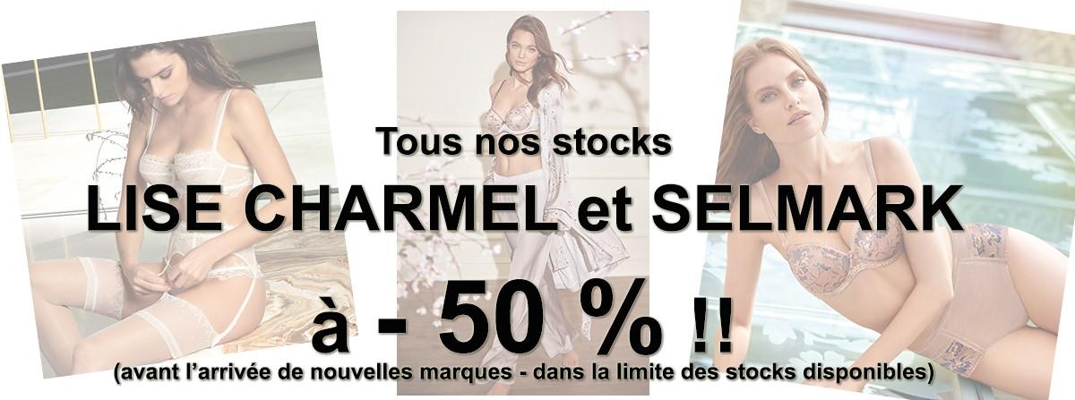 Profitez des DESTAOCKAGES LISE CHARMEL et SELMARK à - 50 % !!